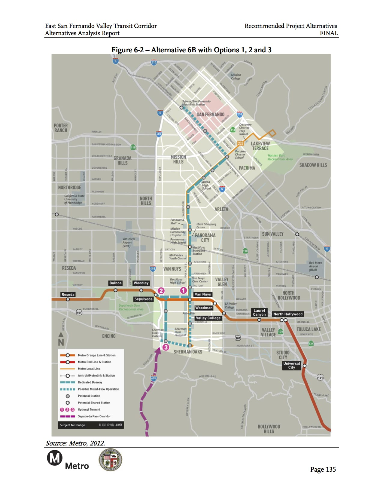The bus rapid transit alternative recommended for further study for the Eastern San Fernando Valley Transit Corridor. Click above to see larger.
